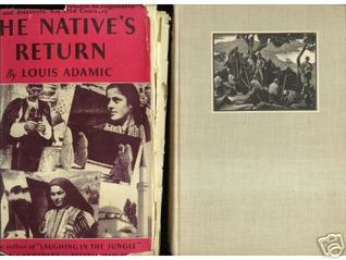 The Native's Return by Louis Adamic