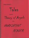 Tales from the Theory of Angels & the Norkinshot Reader