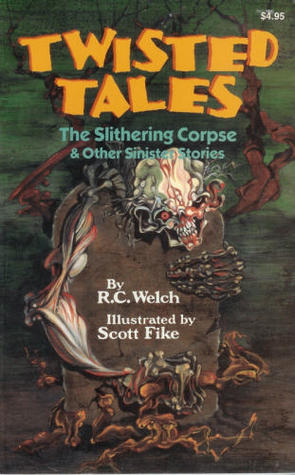 The Slithering Corpse &Amp; Other Sinister Stories