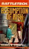 Assumption of Risk by Michael A. Stackpole