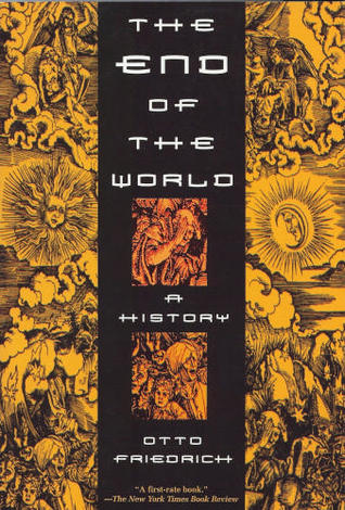 The End of the World: A History