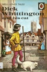 Dick Whittington And His Cat (Well Loved Tales)