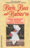 Birds, Bees and Babies '94: The Best Mistake, The Baby Machine, Cullen's Child