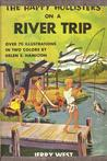 The Happy Hollisters on a River Trip (Happy Hollisters, #2)