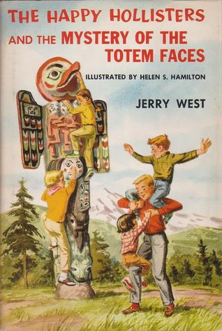 The Happy Hollisters and the Mystery of the Totem Faces (Happy Hollisters, #15)