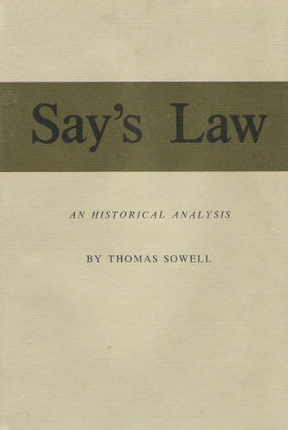 Say's Law; An Historical Analysis