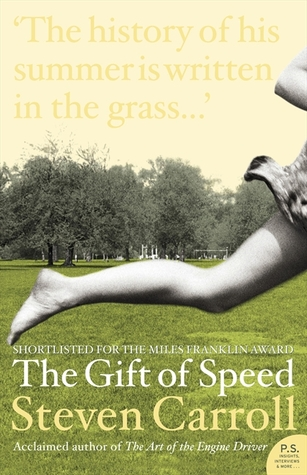 The Gift Of Speed by Steven Carroll