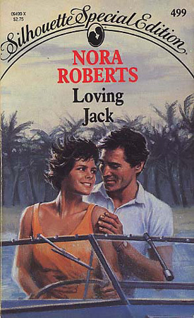 Loving Jack by Nora Roberts