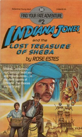 Indiana Jones and the Lost Treasure of Sheba by Rose Estes