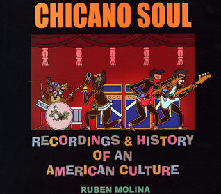 Chicano Soul Recordings & History of an American Culture