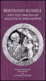 Bertrand Russell and the Origins of Analytical Philosophy
