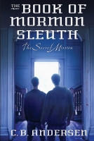 The Secret Mission (The Book of Mormon Sleuth, Vol. 5)