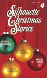 Silhouette Christmas Stories: Home for Christmas + Let it Snow + Starbright + Under the Mistletoe