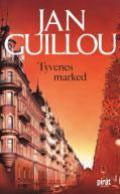 Tyvenes Marked by Jan Guillou