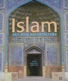 Islam : Art and Architecture