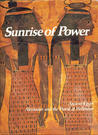 Sunrise of Power: Ancient Egypt, Alexander and the World of Hellenism: (The Rise and Fall of Empires: Imperial Visions Series: Vol. 1):