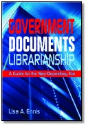 Government Documents Librarianship by Lisa A. Ennis