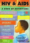 HIV & AIDS; a book of definitions (Key Readers, Blue level)