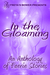 In the Gloaming: An Anthology of Faerie Stories