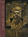 Ancient America (Great Ages of Man)