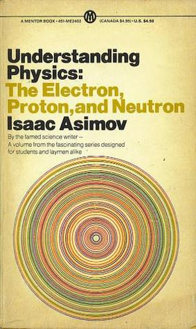 Understanding Physics by Isaac Asimov
