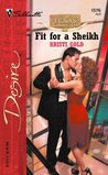 Fit For A Sheikh (Texas Cattleman's Club: The Stolen Baby, #6)