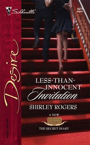 Less-Than-Innocent Invitation (Texas Cattleman's Club: The Secret Diary) (Silhouette Desire #1671)