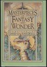 Masterpieces of Fantasy and Wonder