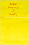 Logic, Language and Reality: Indian Philosophies and Contemporary Issues