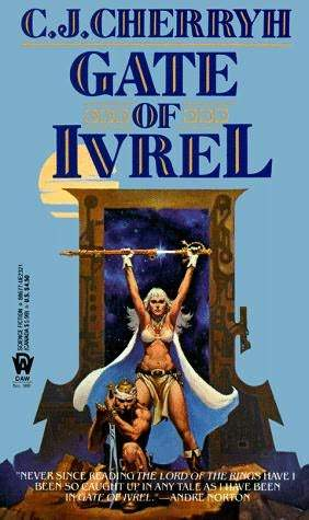 Gate of Ivrel by C.J. Cherryh