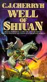 Well of Shiuan by C.J. Cherryh