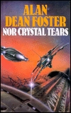 Nor Crystal Tears by Alan Dean Foster