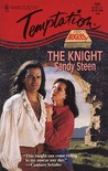 The Knight by Sandy Steen