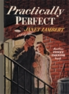 Practically Perfect (Penny Parrish, #5)