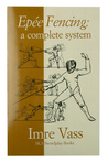 Epee Fencing by Imre Vass