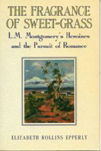 The Fragrance of Sweet-Grass by Elizabeth Rollins Epperly