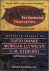 Tapestries (Magic: The Gathering: Anthology, #1)