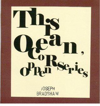 This Ocean, or Oppen Series by Joseph Bradshaw