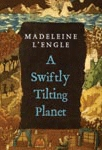 Swiftly Tilting Planet by Madeleine L'Engle