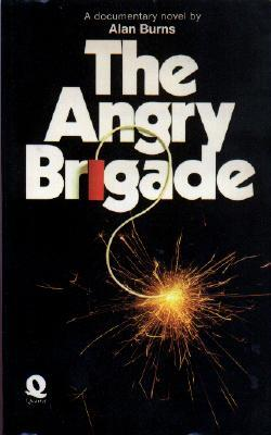 The Angry Brigade: A Documentary Novel