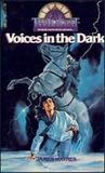 Voices in the Dark (Twilight: Where Darkness Begins #6)