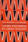 Story Patterns In Greek Tragedy