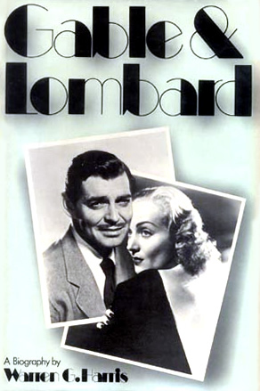 Gable & Lombard by Warren G. Harris — Reviews, Discussion ...