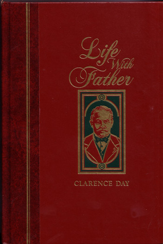 Life With Father by Clarence Day Jr.