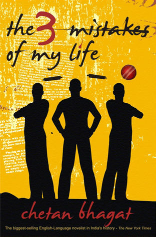 The 3 Mistakes of My Life by Chetan Bhagat