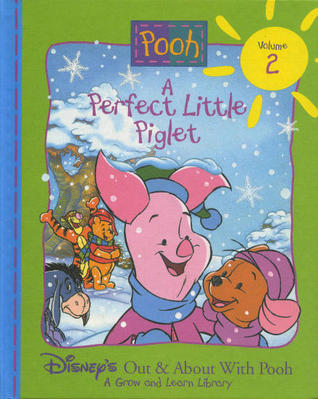 A Perfect Little Piglet (Disney's Out and About with Pooh #2)