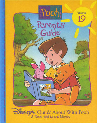 Parent's Guide (Disney's Out & About With Pooh, Volume 19)