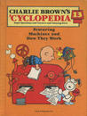 Charlie Brown's 'Cyclopedia Vol. 13 Featuring Machines and How They Work
