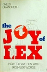 The Joy of Lex: How to Have Fun with 860,341,500 Words