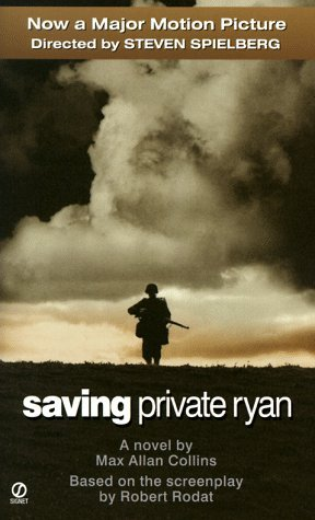 Saving Private Ryan by Max Allan Collins — Reviews, Discussion ...
